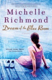 Dream of the Blue Room by Michelle Richmond