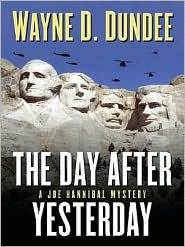The Day After Yesterday by Wayne D. Dundee