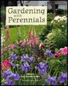 Gardening with Perennials: Creating Beautiful Flower Gardens for Every Part of Your Yard