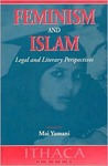 Feminism and Islam: Legal and Literary Perspectives