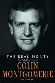 The Real Monty by Colin Montgomerie