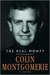 The Real Monty: The Autobiography of Colin Montgomerie