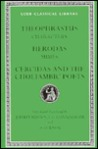 Characters. Mimes. Cercidas and the Choliambic Poets (Loeb Classical Library)