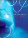 The Body and the Object: Ann Hamilton 1984-1996