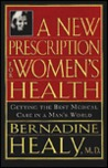 A New Prescription For Women's Health: Getting The Best Medical Care In A Man's World
