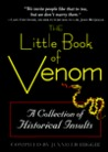 The Little Book of Venom: A Collection of Historical Insults