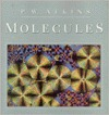 Molecules by Peter   Atkins