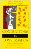 Fifteen Contemporary Conductors Discuss Their Lives and Profe... by Jeannine Wagar