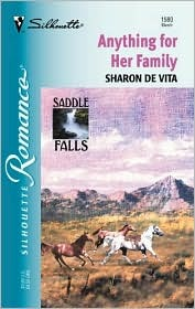 Anything for Her Family (Saddle Falls, #2) (Silhouette Romance, #1580)
