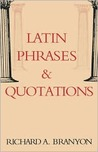 Latin Phrases & Quotations