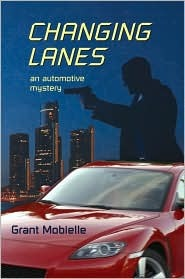Changing Lanes by Grant Mobielle