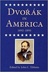 Dvorak in America, 1892-1895