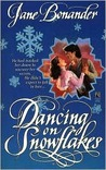 Dancing on Snowflakes (Blazing Frontier, #1)