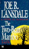 The Two-Bear Mambo (Hap Collins and Leonard Pine, #3)