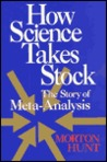 How Science Takes Stock: The Story of Meta-Analysis