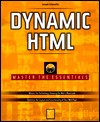Dynamic Html: Master All the Essentials