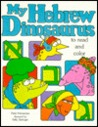 My Hebrew Dinosaurus: To Read And Color
