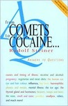From Comets to Cocaine by Rudolf Steiner