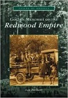 Golden Memories of the Redwood Empire
