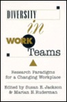 Diversity In Work Teams by Susan E. Jackson