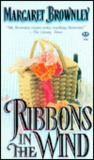 Ribbons in the Wind by Margaret Brownley