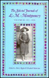 The Selected Journals Of L.M. Montgomery, Vol. 3 by L.M. Montgomery