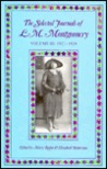 The Selected Journals Of L.M. Montgomery, Vol. 3: 1921-1929