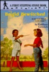 Brigid, Bewitched (Stepping Stone Book)