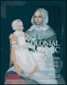 The Colonial Mosaic: American Women 1600-1760 (Young Oxford History of Women in the United States Series )