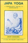 Japa Yoga A Comprehensive Treatise On Mantra Sastra