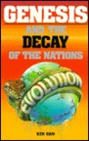 Genesis and the Decay of the Nations