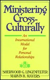 Ministering Cross-Culturally by Sherwood G. Lingenfelter