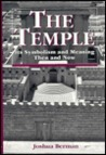 The Temple: Its Symbolism And Meaning Then And Now