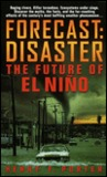 Forecast: Disaster: The Future of El Nino