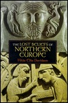 The Lost Beliefs of Northern Europe by Hilda Ellis Davidson