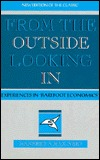 From the Outside Looking in: Experiences in Barefoot Economics