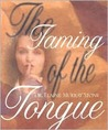 The Taming of the Tongue