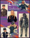 Collector's Guide to Dolls in Uniform