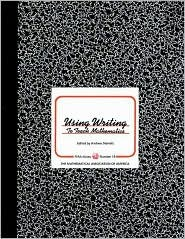 Using Writing to Teach Mathematics by Andrew Sterrett