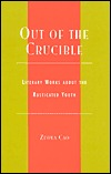 Out of the Crucible: Literary Works about the Rusticated Youth