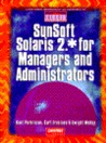 SunSoft Solaris 2.* for Managers and Administrators