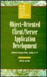 Object Oriented Client/Server Application Development Using Object Pal And C++