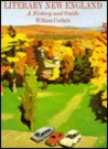 Literary New England: A History and Guide