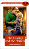 The Cowboy And The Heiress