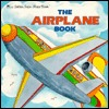 The Airplane Book (Look-Look)