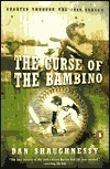 The Curse of the Bambino by Dan Shaughnessy