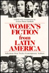 Women's Fiction From Latin America by Evelyn Picon Garfield