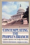 Contemplating the People's Branch: Legislative Dynamics in the Twenty First Century