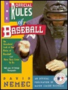 The Official Rules Of Baseball by David Nemec