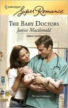 The Baby Doctors (Harlequin Superromance)